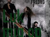 FREDAG: Luk Mig Op (EP)  ★★☆☆☆☆