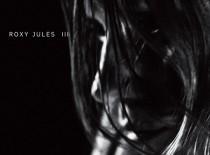 Roxy Jules: Roxy Jules III ★★★★★☆