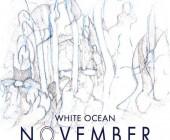 White Ocean: November ★★☆☆☆☆